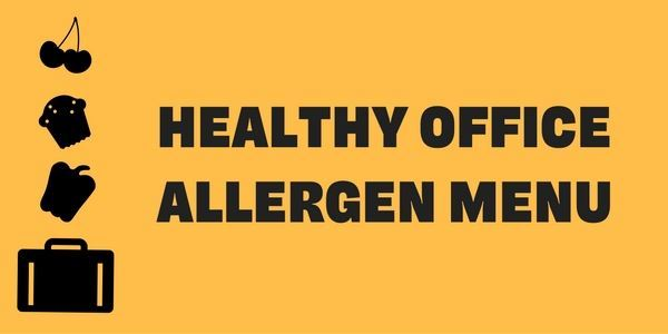 Healthy Office allergen menu